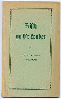Frisch vo d'r Leaber.: Vatter, Gustav):