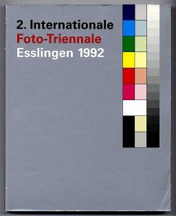2. Internationale Foto-Triennale. Esslingen 1992.
