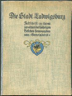 Die Stadt Ludwigsburg.: Belschner, C(hristian):