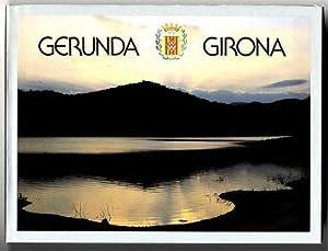 Gerunda, Gironda.: Olavarrieta, Jordi (Text und Fotografien):