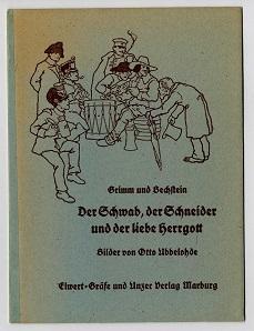Der Schwab, der Schneider und der liebe Herrgott.: Grimm und Bechstein: