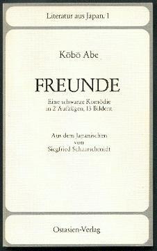 Freunde.: Abe, Kobo: