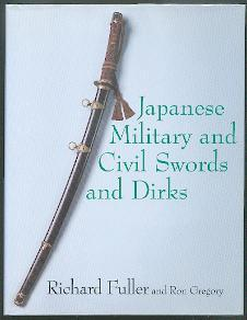 Japanese military and civil swords and dirks.: Fuller, Richard and