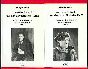 Antonin Artaud und der surrealistische Bluff.: Fock, Holger: