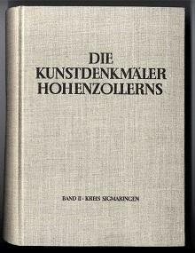 Die Kunstdenkmäler Hohenzollerns, Zweiter Band: Kreis Sigmaringen.