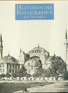 Historische Fotografien aus Istanbul.