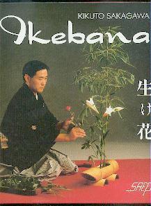 Ikebana.: Sakagawa, Kikuto: