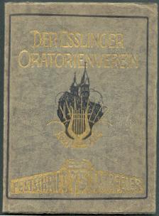 Der Esslinger Oratorienverein 1851-1926.
