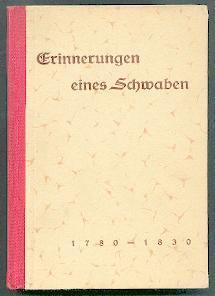 Erinnerungen eines Schwaben 1780-1830.: Pflug, Johann Baptist: