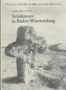 Sühne und Gedenken - Steinkreuze in Baden-Württemberg.: Losch, Bernhard: