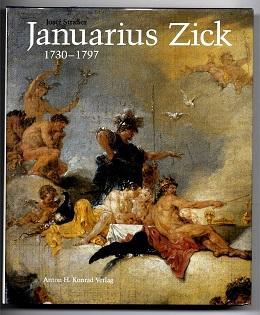 Januarius Zick 1730-1797.: Straßer, Josef: