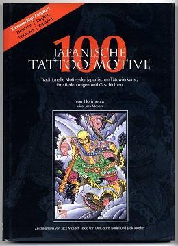100 japanische Tattoomotive.: Mosher, Jack und Horimouja:
