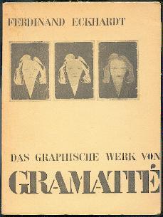 Das graphische Werk von Walter Gramatté.: Eckhardt, Ferdinand: