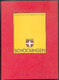 Schöckingen.: Gaisberg-Schöckingen, Friedrich Freiherr