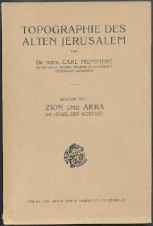 Topographie des alten Jerusalem.: Mommert, Carl: