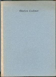 Stefan Lochner.: Förster, Otto H.: