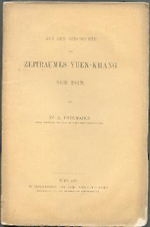 Aus der Geschichte des Zeitraumes Yuen-Khang von Tsin.: Pfizmaier, A(ugust):