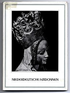 Niederdeutsche Madonnen.: Ehrhardt, Alfred: