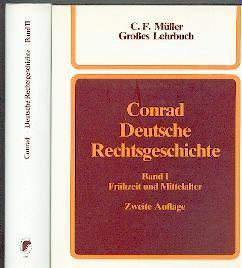 Deutsche Rechtsgeschichte.: Conrad, Hermann: