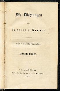 Die Dichtungen.: Kerner, Justinus: