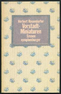 Vorstadtminiaturen, gefolgt von Der Basilisk.: Rosendorfer, Herbert: