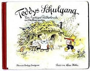 Teddys Schulgang.: Hahn, Lena und Fritz Baumgarten: