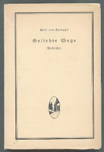 Geliebte Wege.: Kornatzki, Wolf von: