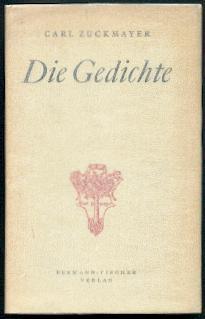 Die Gedichte 1916 - 1948.: Zuckmayer, Carl:
