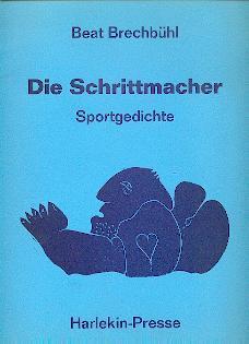 Die Schrittmacher.: Brechbühl, Beat: