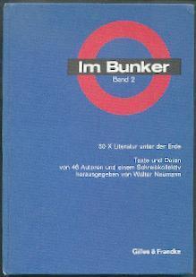Im Bunker 2. 50 x Literatur unter der Erde.