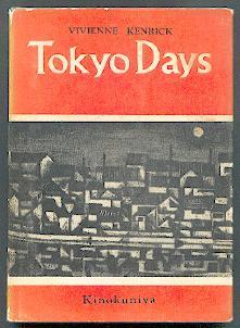 Tokyo days.: Kenrick, Vivienne: