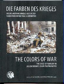 Die Farben des Krieges. The colors of war.