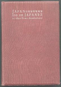 Japan und die Japaner.: K�nigsmarck, Graf Hans von: