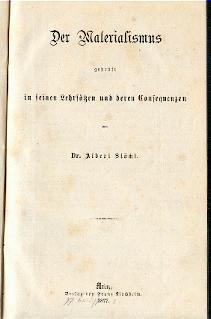 Der Materialismus geprüft in seinen Lehrsätzen und deren Consequenzen.: Stöckl, Albert: