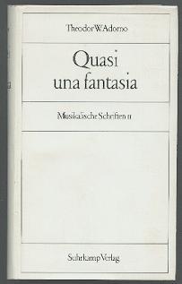 Quasi una Fantasia.: Adorno, Theodor W.: