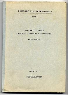 Ishikawa Takuboku und der japanische Naturalismus.: Linhart, Ruth: