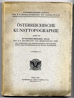 Kunsthistorischer Atlas der K.K. Reichshaupt- und Residenzstadt Wien und Verzeichnis der ...