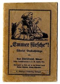 """""""Emmer fürsche""""!: Hurlebaus, Paul (?):"""