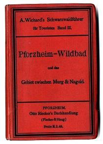 Pforzheim-Wildbad und das Gebiet zwischen Murg und Nagold.