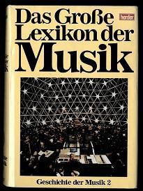 Das Große Lexikon der Musik in 8 Bänden.
