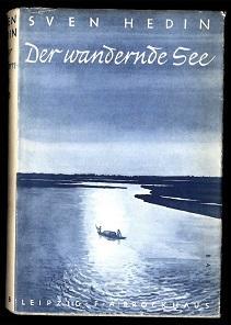 Der wandernde See.: Hedin, Sven: