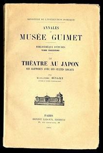 Le théatre au Japon, ses rapports avec les cultes locaux.: Bénazet, Alexandre: