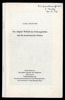 Das religiöse Weltbild und das konfuzianische Denken.: Hentzen, Carl: