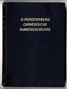 Chinesische Kunstgeschichte.: M�nsterberg, Oskar: