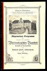Allgemeines Programm der im Jahr 1898 gegründeten Württembergischen Bauschule.: Schittenhelm, ...