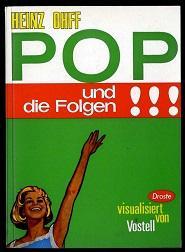 Pop und die Folgen oder Die Kunst, Kunst auf der Strasse zu finden.: Ohff, Heinz: