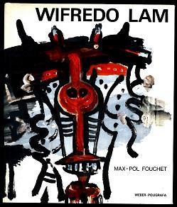 Wifredo Lam.: Fouchet, Max-Pol: