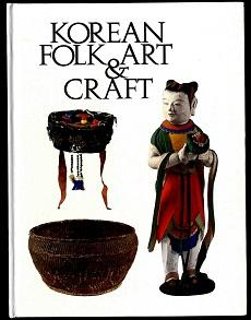 Korean folk art and craft.: Adams, Edward B.:
