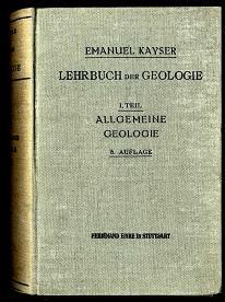 Lehrbuch der Geologie.: Kayser, Emanuel: