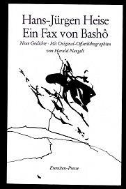 Ein Fax von Bashô.: Heise, Hans-Jürgen: